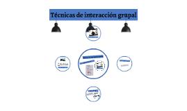 Técnicas de interacción grupal