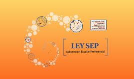 Copy of Ley SEP