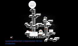 SUPER población  Y EXPANCION DE LAS CIUDADES