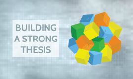 Building A Strong Thesis
