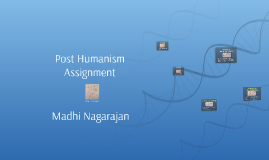 Post Humanism Assignment