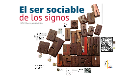 El ser sociable de los signos gráficos