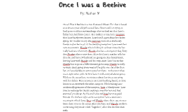 dairy of a wimpy kid the long haul essay by nathan mcniven on prezi once i was a beehive
