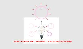 Heart Failure and Cardiovascular Disease in Women