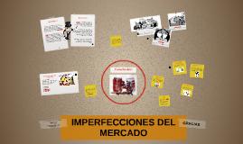 Copy of IMPERFECCIONES DEL MERCADO