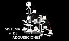 Copy of SISTEMA DE ADQUISICIONES