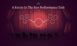 A Raisin In The Sun Performance Task