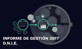 INFORME DE GESTIÓN 2017 D.N.I.E.