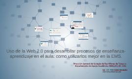 Uso de la Web 2.0 para desarrollar procesos de enseñanza-apr