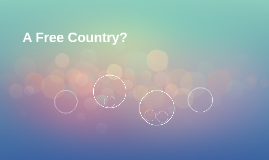 A Free Country?