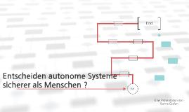 Entscheiden autonome Systeme sicherer als Menschen