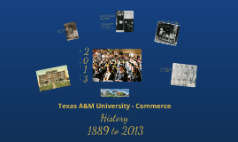 Copy of 125 Years at Texas A&M University - Commerce