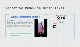 Narrative Codes in Media Texts