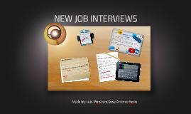 NEW JOBS INTERVIEWS