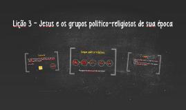 Jesus e os grupos político-religiosos de sua época