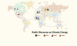 Public Discourse on Climate Change