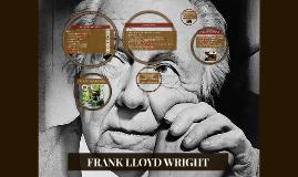 Copy of FRANK LLOYD WRIGHT