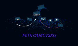 PETR CAJKOVSKIJ