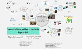 Saneamento básico: realidade do Brasil ainda longe do ideal