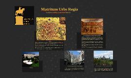 Copy of Matritum Urbs Regia. Exclusive