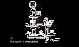 El desafío -Complejidad