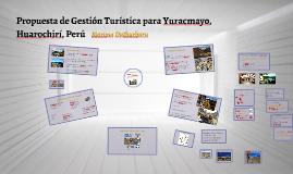 Propuesta de Gestión Turística para Yuracmayo, Huarochirí, P