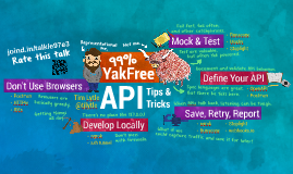 Yak Free API Tips