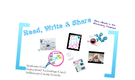 Copy of Read, Write & Share: Utilizing eBooks in the Elementary Classroom