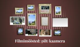 Filmiõhtu: kaamera