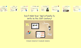 "Summer Tech PD:  Don't Miss Your ""App""ortunity to Write in the 21st Century!"