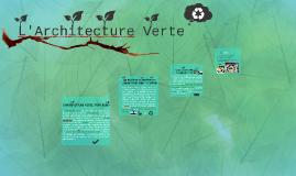 Copy of Qu'est-ce que l'architecture verte?