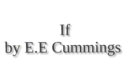 Copy of If by E.E. Cummings