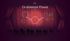 Os elementos Visuais