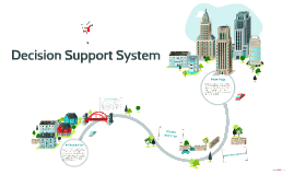 Copy of Copy of Decision Support System