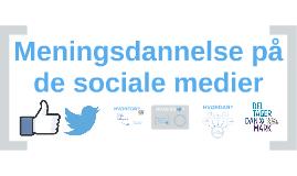 Meningsdannelse på de sociale medier 2016