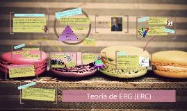 Copy of Teoría de ERG (ERC)