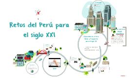 Copy of Retos del Perú para el siglo XXI