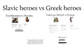 2 Slavic heros vs 2 Greek heros