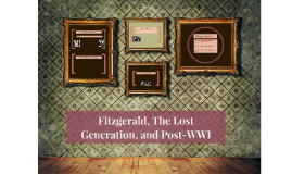 Fitzgerald, The Lost Generation, and Post-WWI