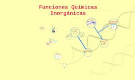 Copy of funciones quimicas inorganicas