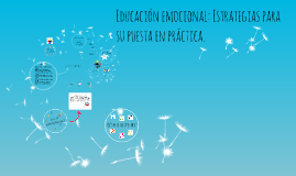 Educación emocional: Estrategias para su puesta en práctica.