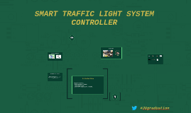 Copy of SMART TRAFFIC LIGHT SYSTEM CONTROLLER