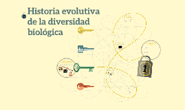 5.1 Historia evolutiva de la diversidad biológica