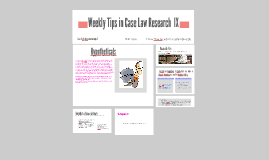 Weekly Tips Case Law Research VIII - Fall 2016