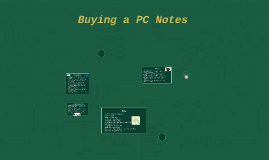 Buying a PC Notes