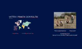 Copy of Vatten i praktik och politik