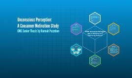 Unconscious Perception: A Consumer Motivation Study
