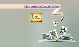 Copy of Über meine Universitätsleben