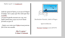 Option Sport : Le bodyboard