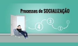 Processos de Socialização e Ressocialização
